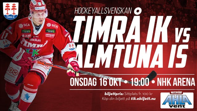 Nästa hemmamatch: Timrå IK - Almtuna IS